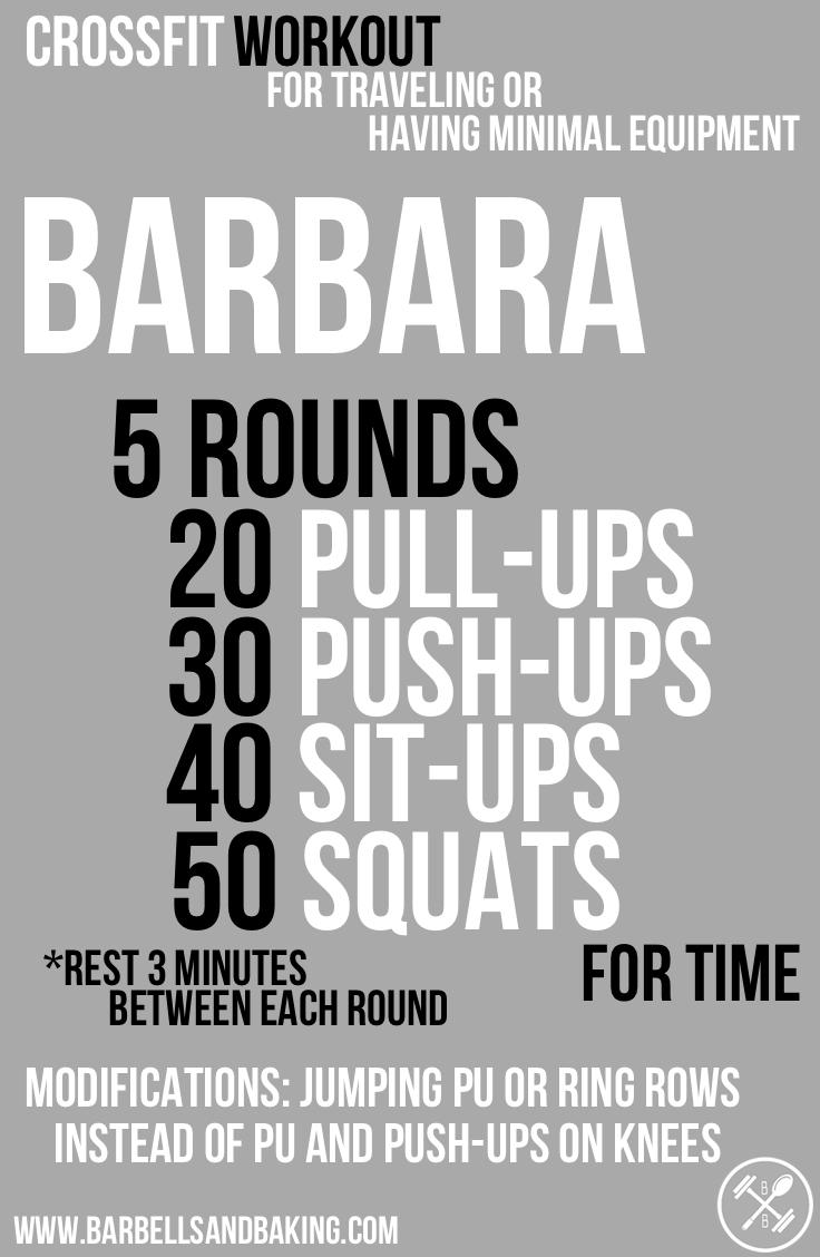 CrossFit Workout for Traveling or Having Minimal Equipment | Barbara - Pull-ups, Push-ups, Sit-ups, & Squats | www.barbellsandbaking.com