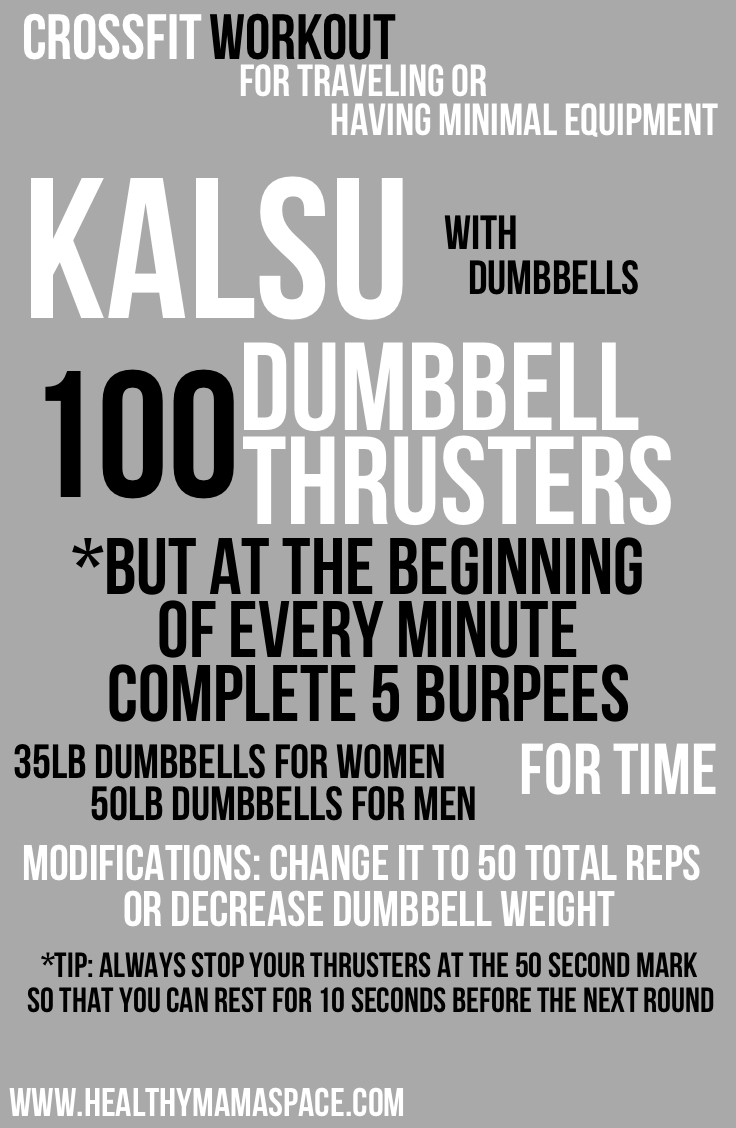 CrossFit Workout for Traveling or Having Minimal Equipment | Kalsu - Burpees & Dumbbell Thrusters | www.healthymamaspace.com