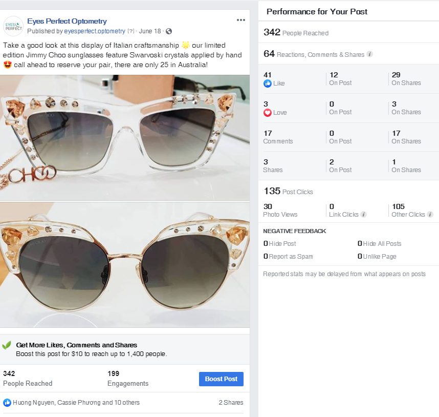 Upon the arrival of a small number of limited edition Jimmy Choo sunglasses, a Facebook post was made and resulted in an increase of store foot traffic and sales.