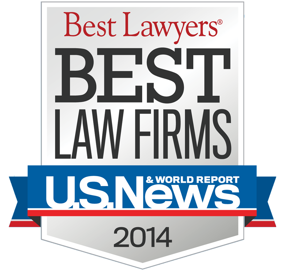 Best Lawyers Best Law Firms- U.S. News & World Report 2014