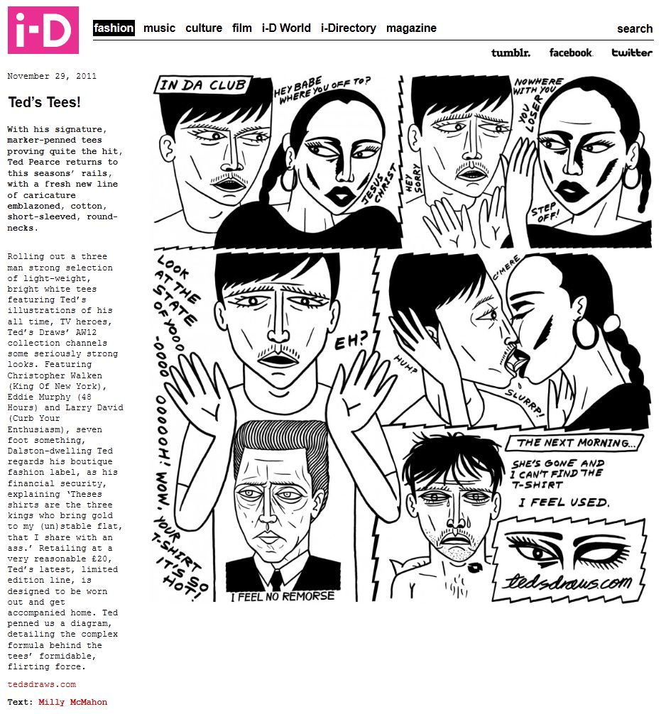 Did a little  comic thing for i-D magazine  to show the power of the tees.