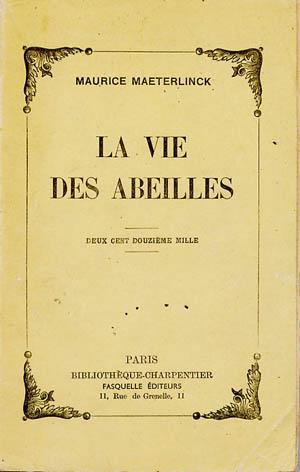 """""""La vie des abeilles"""". Maurice Maeterlinck."""