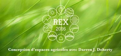 REX Mazy - Darren Doherty Agriculture régénérative pour les professionnels de la conception d'espaces agricoles productifs et écologiques Du 15 au 24 octobre 2016, ferme Coume Sourde