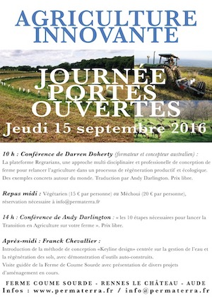 Journée portes ouvertes, Coume Sourde, Jeudi 15 septembre 2016 - Darren Doherty, Andy Darlington, Franck Chevallier