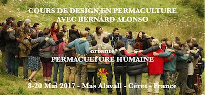 Cours de design en permaculture, du 8 au 20 mai 2017 Bernard Alonso