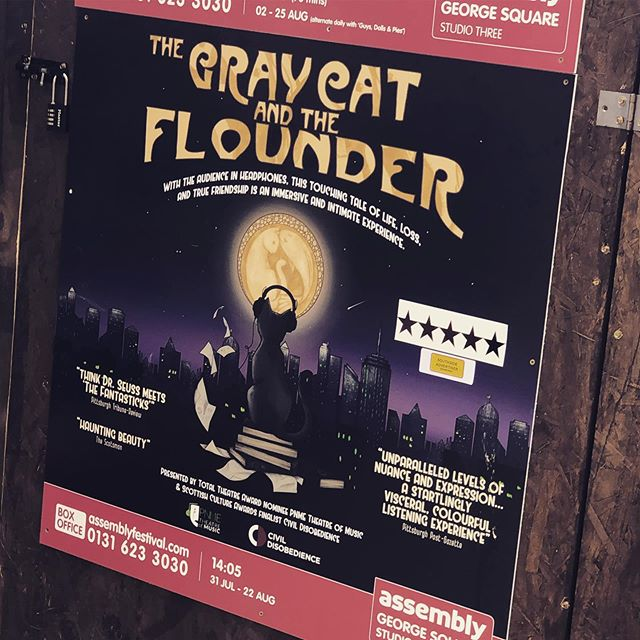Lovin' the ⭐️⭐️⭐️⭐️⭐️ being put up on all our posters! #graycatandtheflounder #edfringe2019