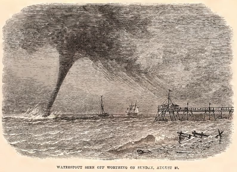 Waterspout see at  Worthing  ( West Sussex , United Kingdom) on 21 August 1864. (more information from  Worthing History ).