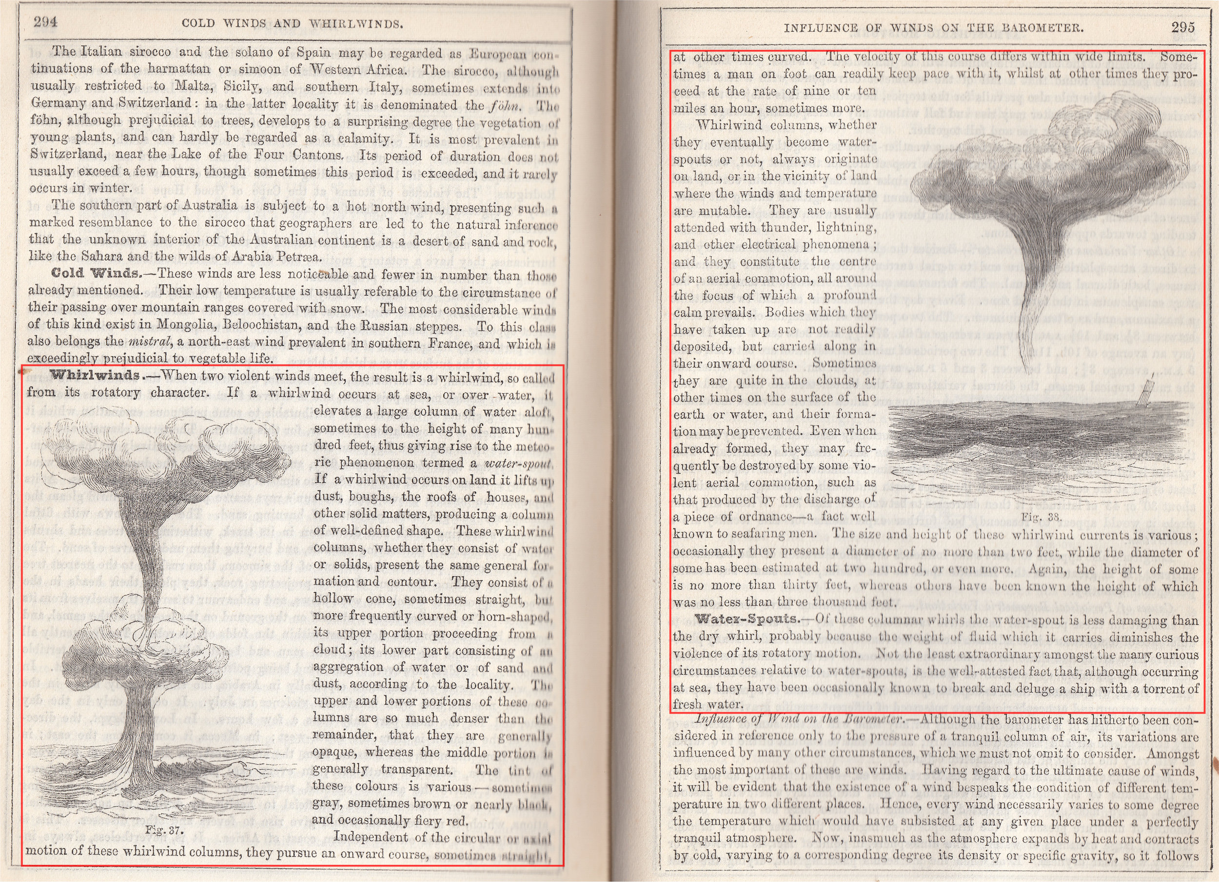 "Depiction of tornadoes and waterspouts from ""Natural history of the inanimate creation"".  source:    Ansted, D. T.  ,  E. Smith, H. Green, J. Scoffern, and E. J. Lowe, 1856.   Natural history of the inanimate creation : being a guide to the scenery of the heavens, the phenomena of the atmosphere, the structure and geological features of the earth, and its botanical productions . London, Houston and Stoneman, 65, Paternoster Row; Wm. S. Orr and Co., Amen Corner. (via the Library of the  Manchester Museum )"