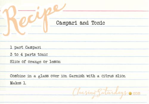 Campari and Tonic - chasing saturdays