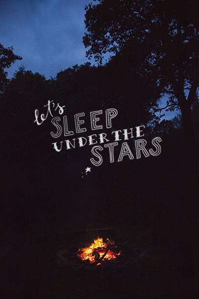 let's sleep under the stars - chasing saturdays