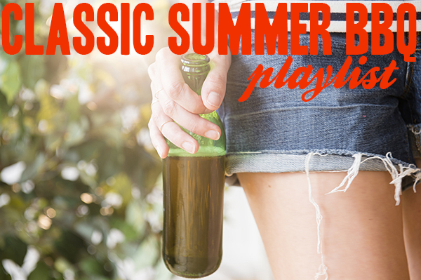 classic summer bbq playlist - chasing saturdays