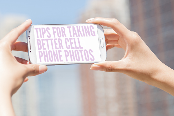 tips for taking better cell phone photos - chasing saturdays