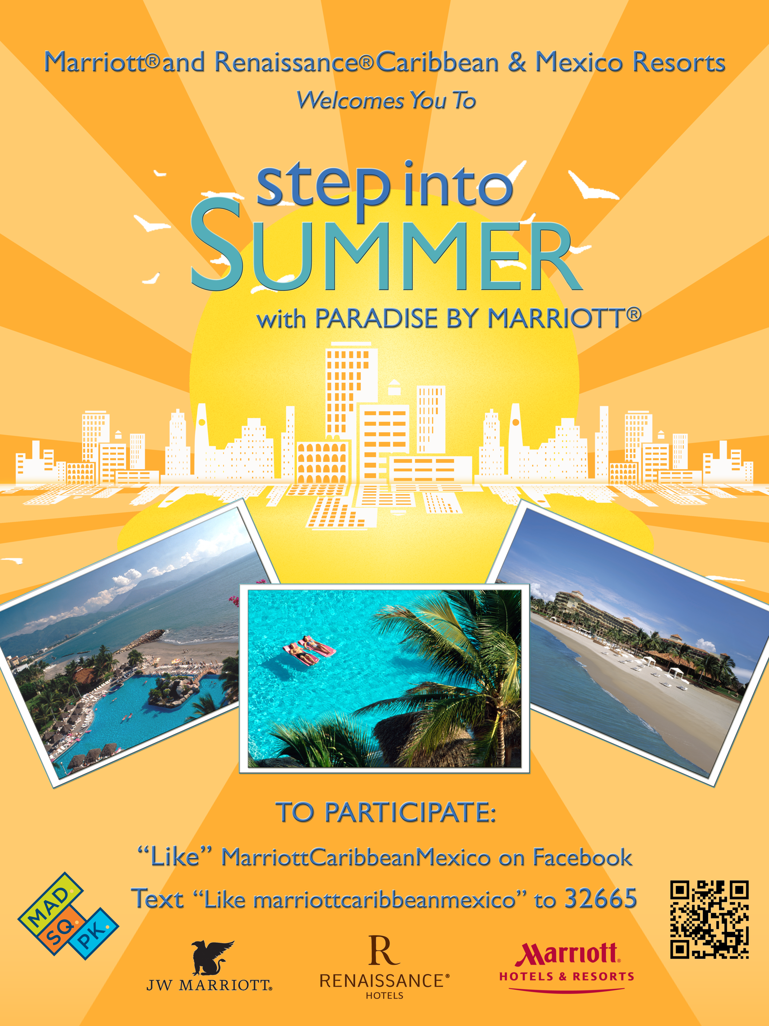 "MARRIOTT HOTELS & RESORTS ""STEP INTO SUMMER"" CAMPAIGN"