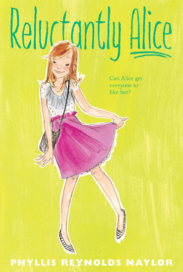 Reluctantly Alice by Phyllis Reynolds Naylor