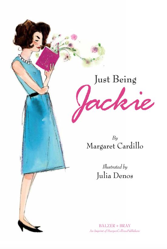 Julia Denos_Just Being Jackie