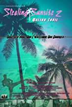 Stealing Sunrise 2: Malibu Trail - In this sequel to