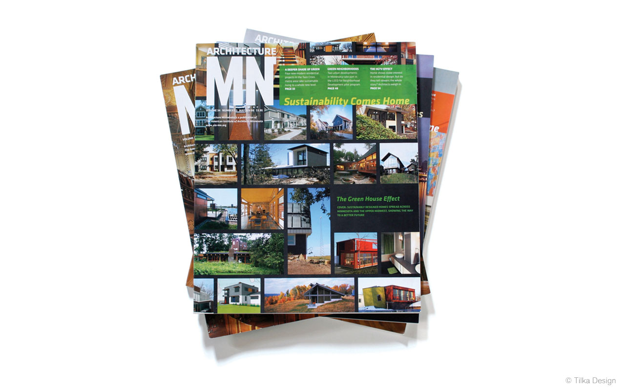 Magazine Design  Award-winning magazine redesign for  Architecture Minnesota , the bi-monthly publication of the American Institute of Architects Minnesota, created as part of the collaborative team at  Tilka Design.