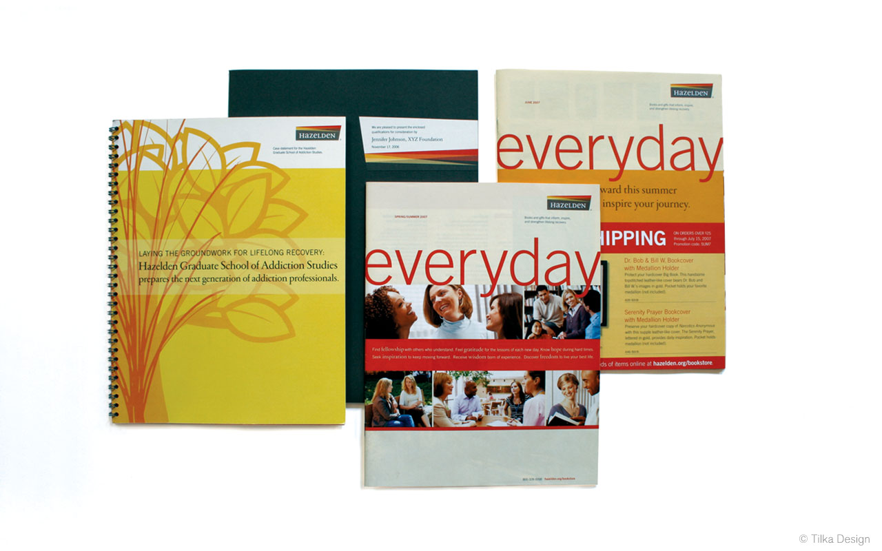 Branded Communication Materials  Development of a suite of branded materials for Hazelden, including visual identity design, presentation collateral, a development piece, catalogs, and more. Created as part of the collaborative team at  Tilka Design .