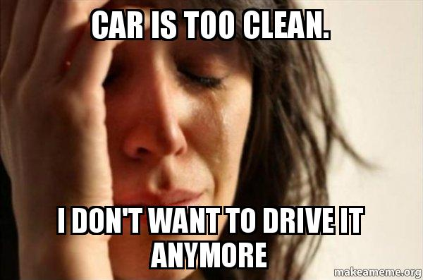 car too clean problems.jpg