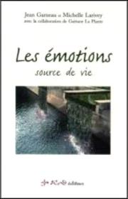 Les émotions source de vie