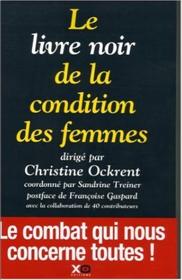 Le livre noir de la condition de la femme