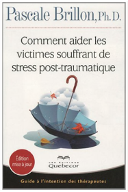 Comment aider les victimes souffrant de stress post-traumatique