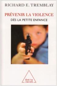Prévenir la violence dès la petite enfance
