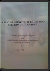 Le travail obligatoire en Ontario, solution ou imposture?