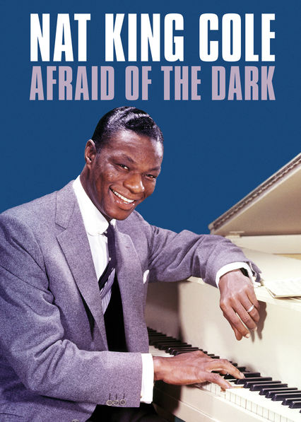 Netflix: Nat King Cole Afraid of the Dark