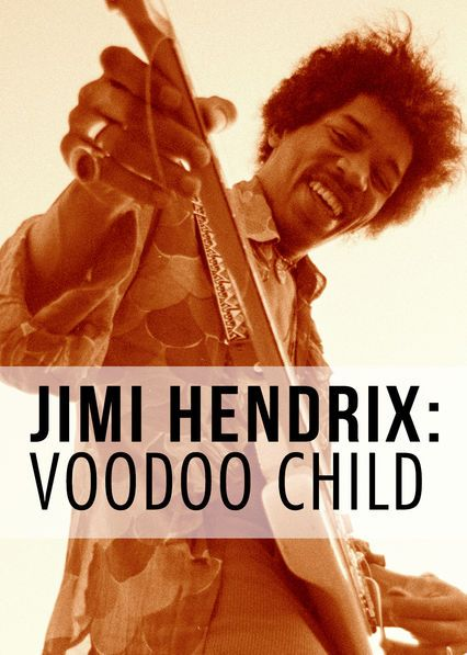 Netflix: Jimi Hendrix: Voodoo Child
