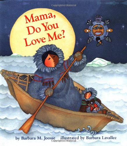 Mama, Do You Love Me? - This beloved story of a child testing the limits of her independence, and a mother who reassuringly proves that a parents love is unconditional and everlasting is a perfect first book for toddlers. -Amazon[image from Amazon]