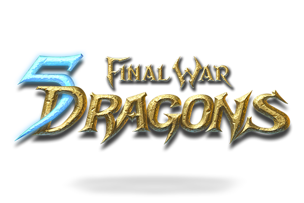 Final War: 5 Dragons