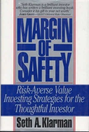 Margin of Safety  by Seth A, Klarman (Harper Collins, 1991)