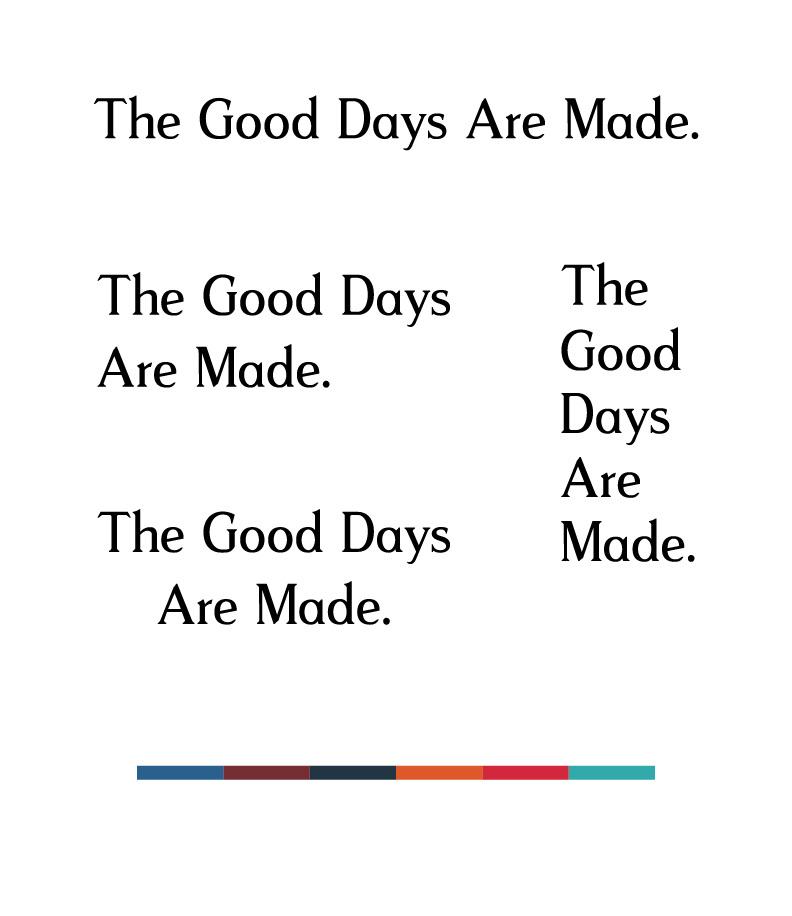 TheGoodDaysAreMade_Wordmarks-01.jpg