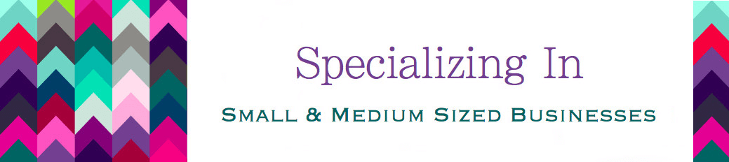 Specializing in Small & Medium Businesses
