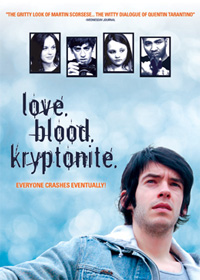 Love. Blood. Kryptonite. (2007)