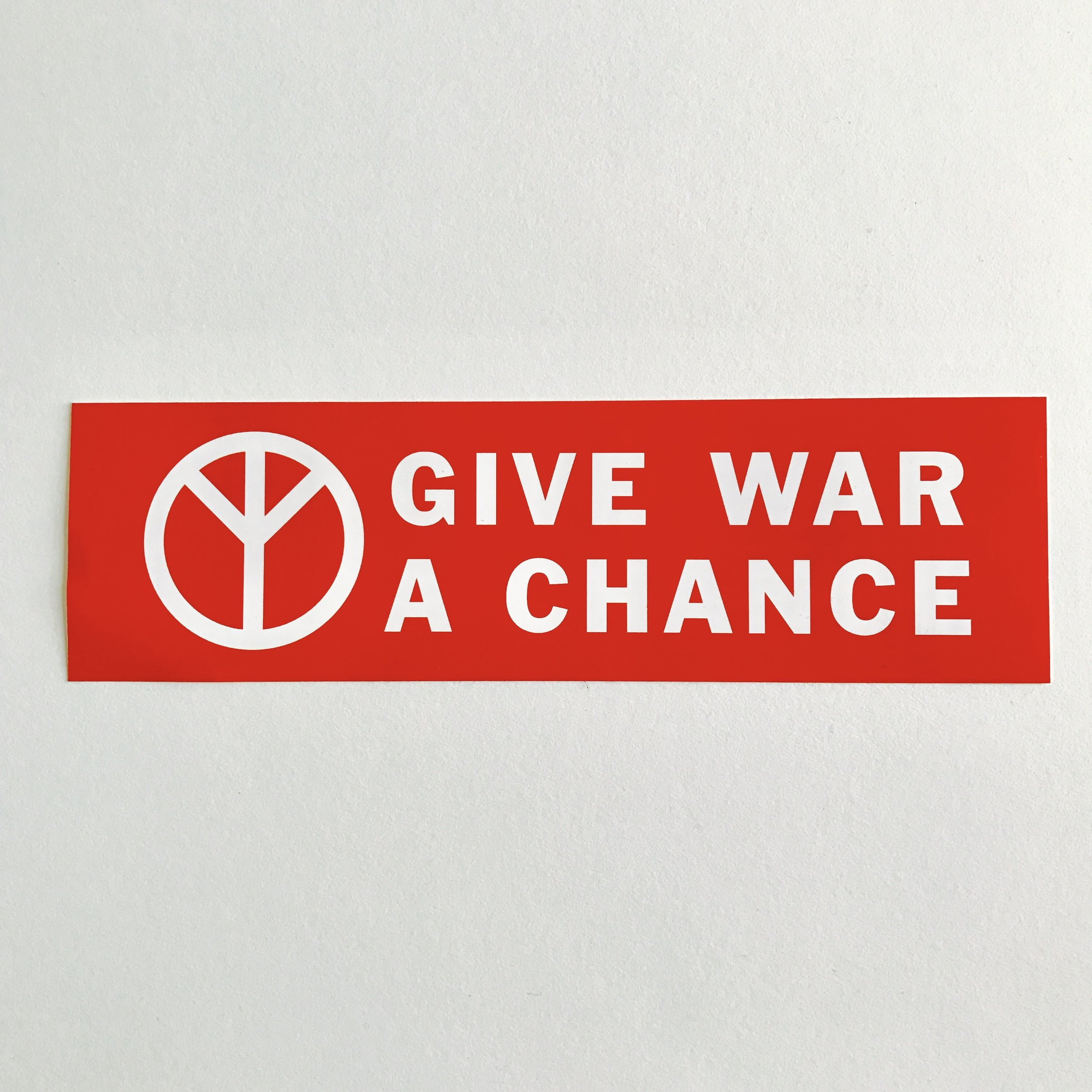 give war a chance sticker.jpg