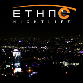 Ethnic Nightlife | Malibu Music Invasion