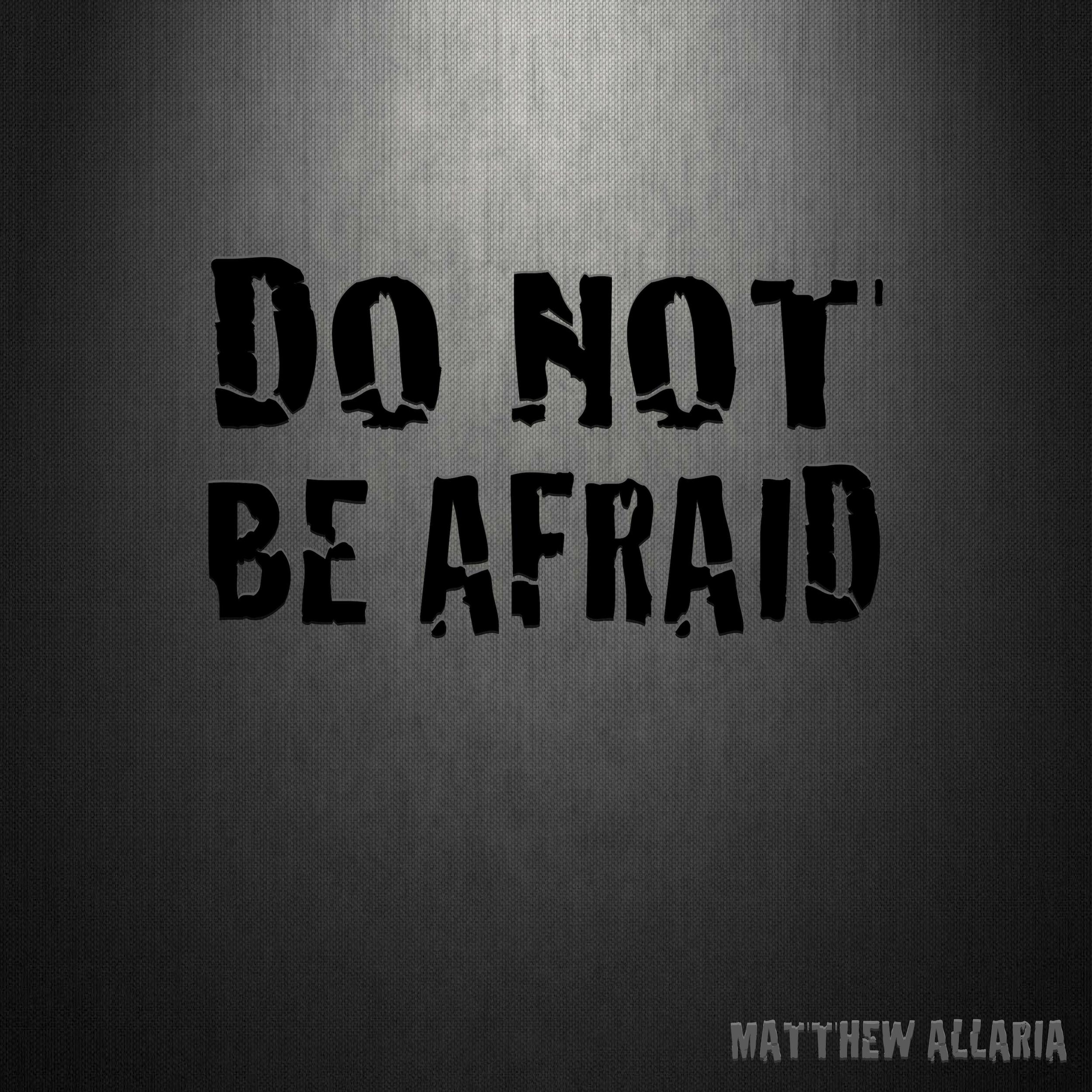 Do Not Be Afraid Cover.jpg