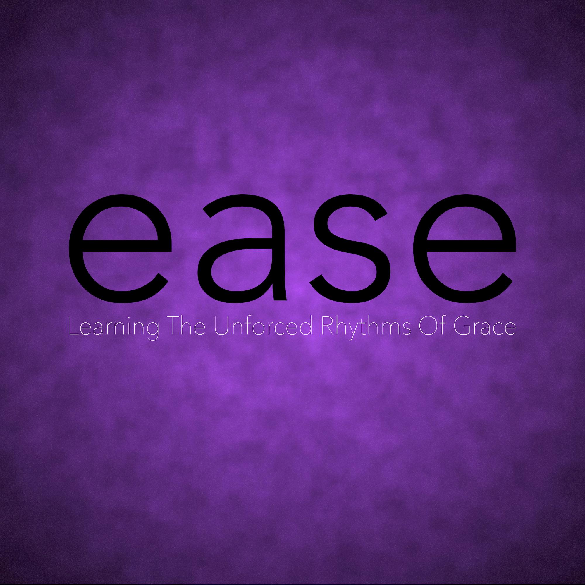 Ease.jpg