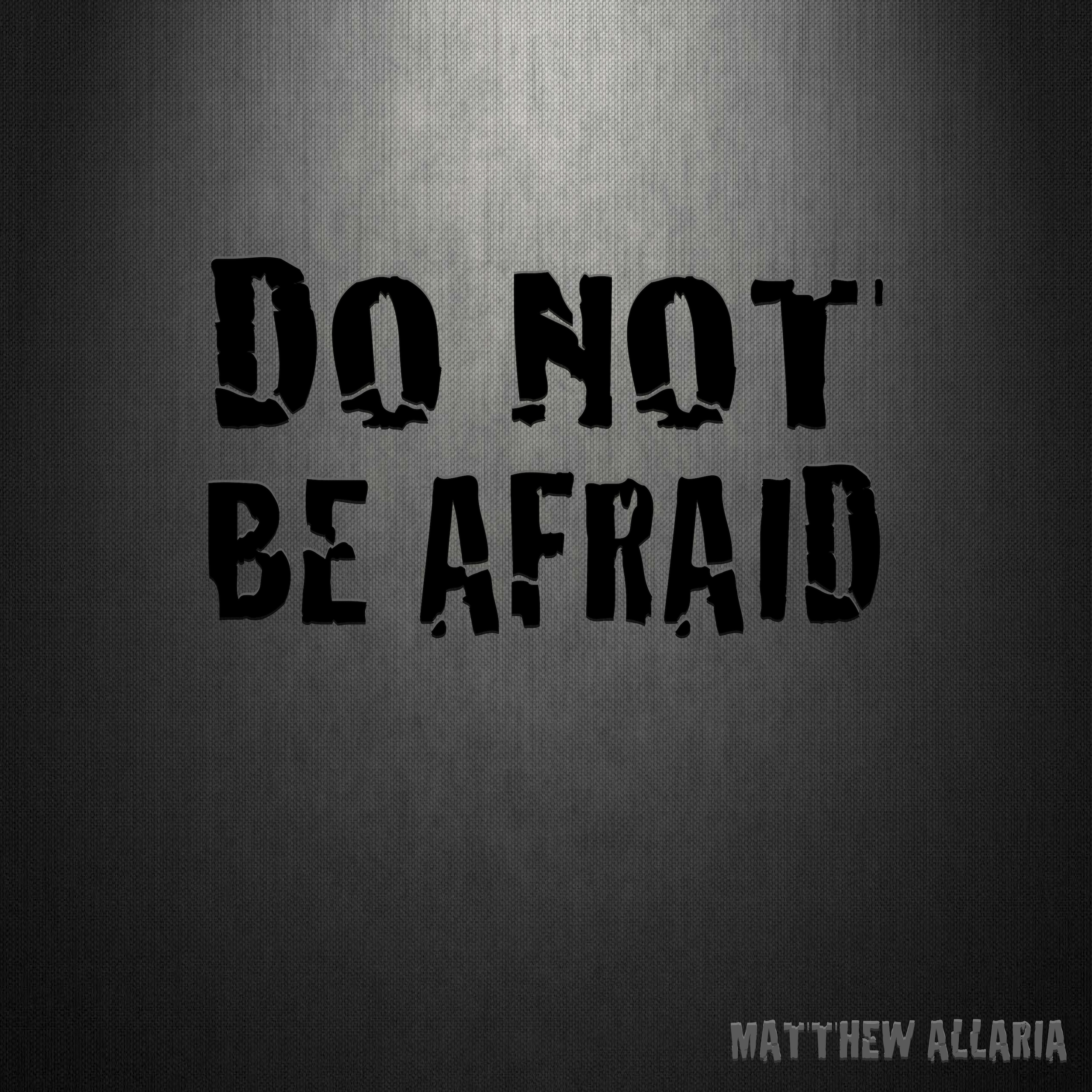 Do Not Be Afraid Cover.jpg