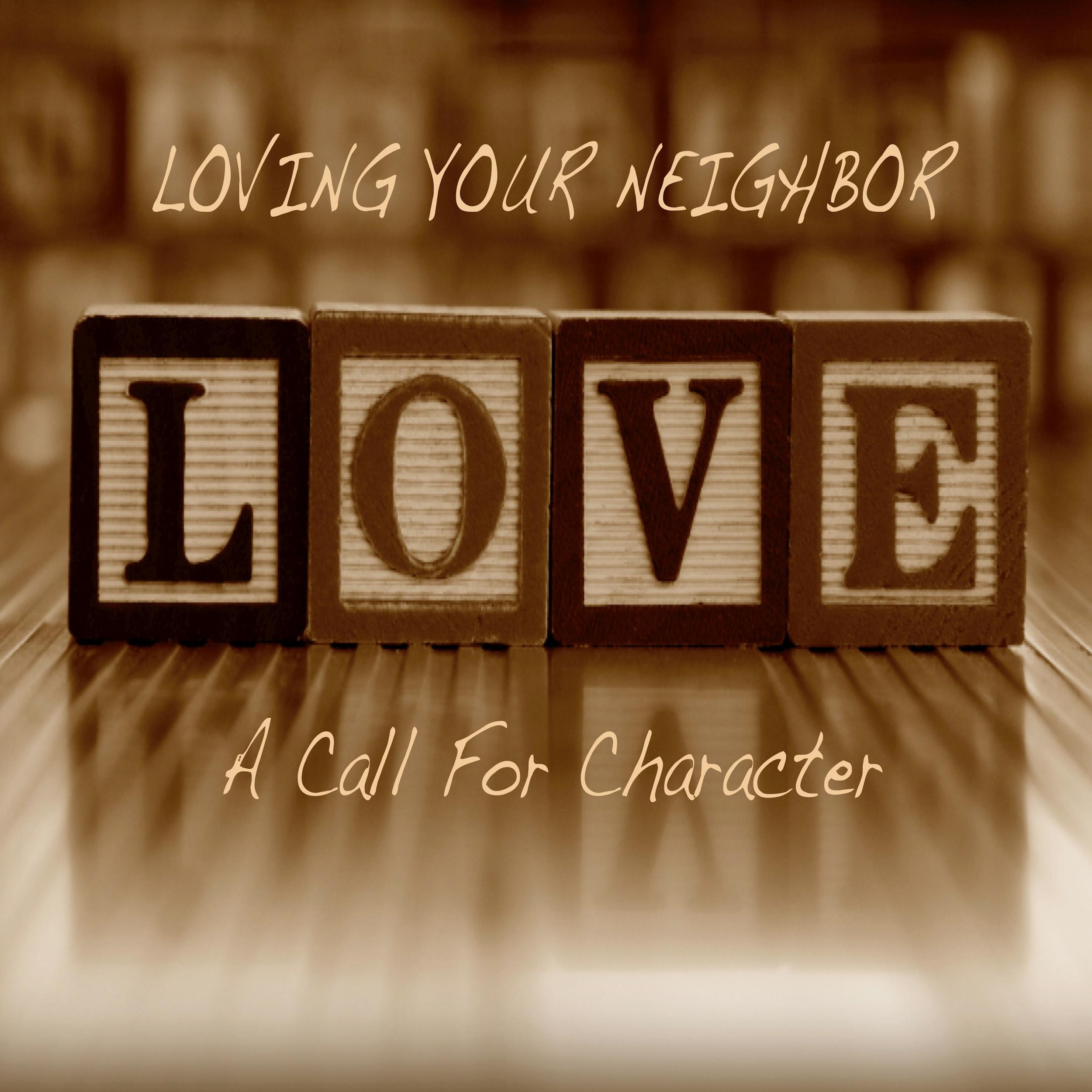 Loving Your Neighbor Cover Pic.jpg