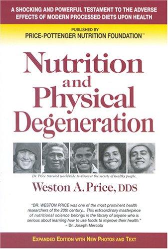 Nutrition-Physical-Degeneration.jpg