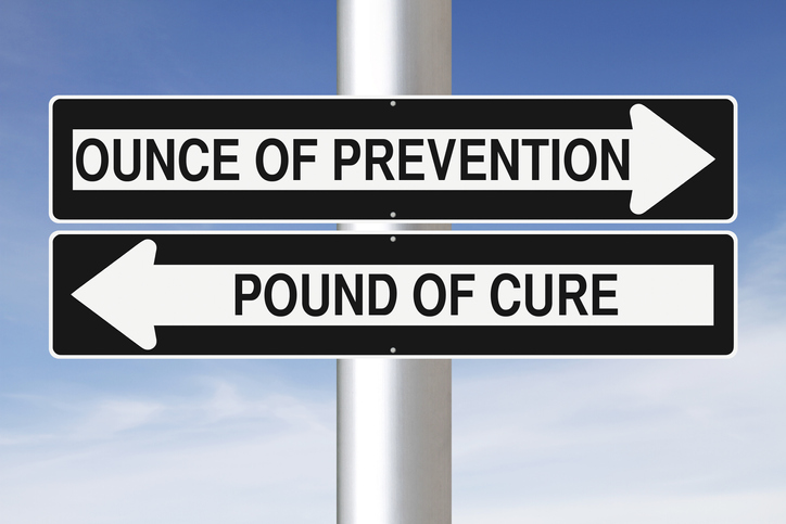 ounce of prevention pound of cure.jpg