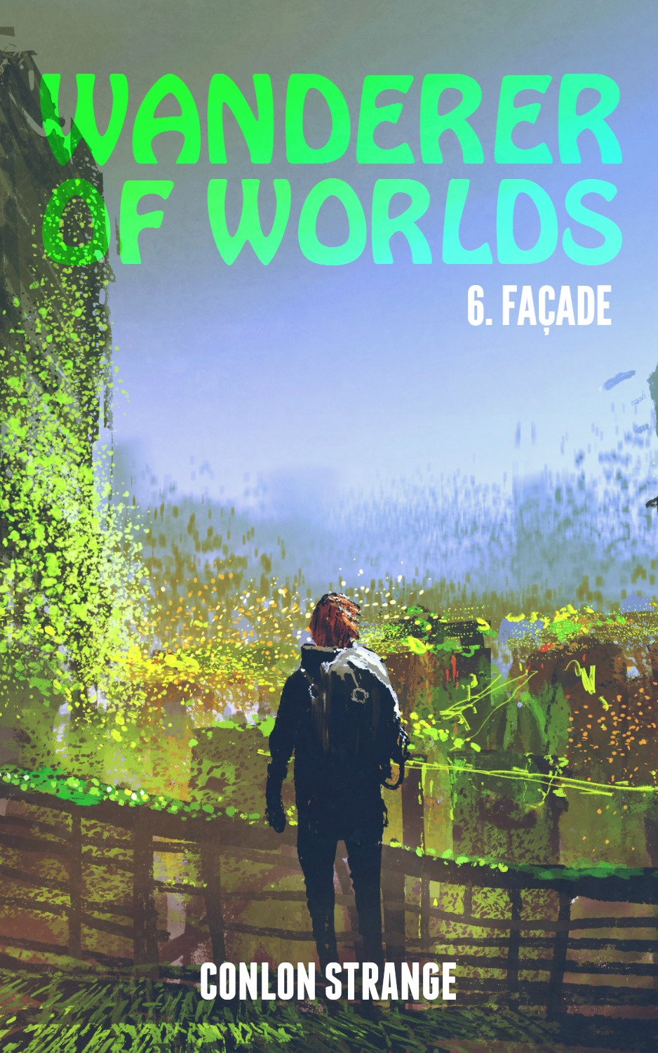 Wanderer Of Worlds  FACADE