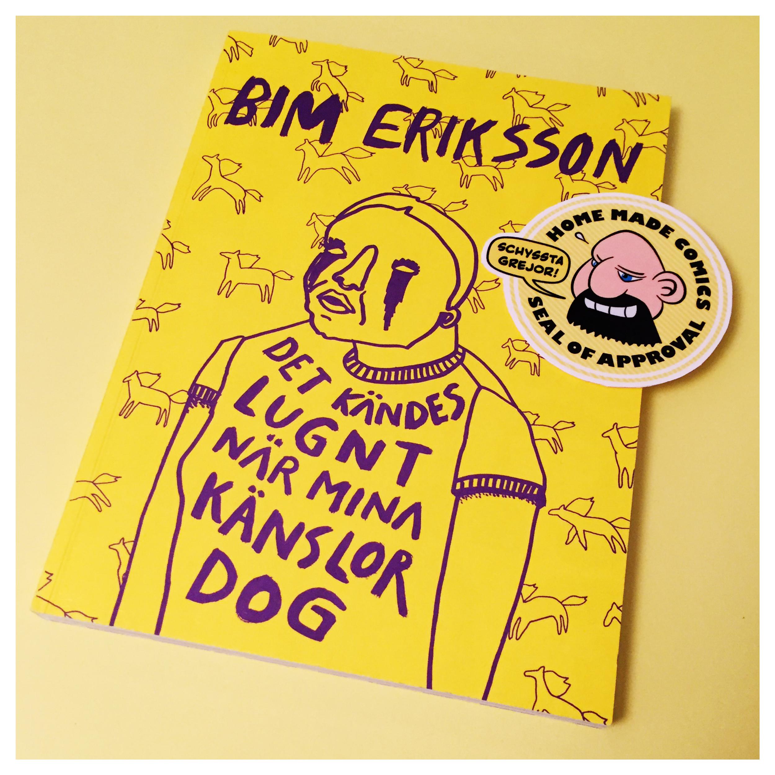 Home Made Comics Seal of Approval #124 Det kändes lugnt när mina känslor dog av Bim Eriksson utgiven av Kartago 2016.