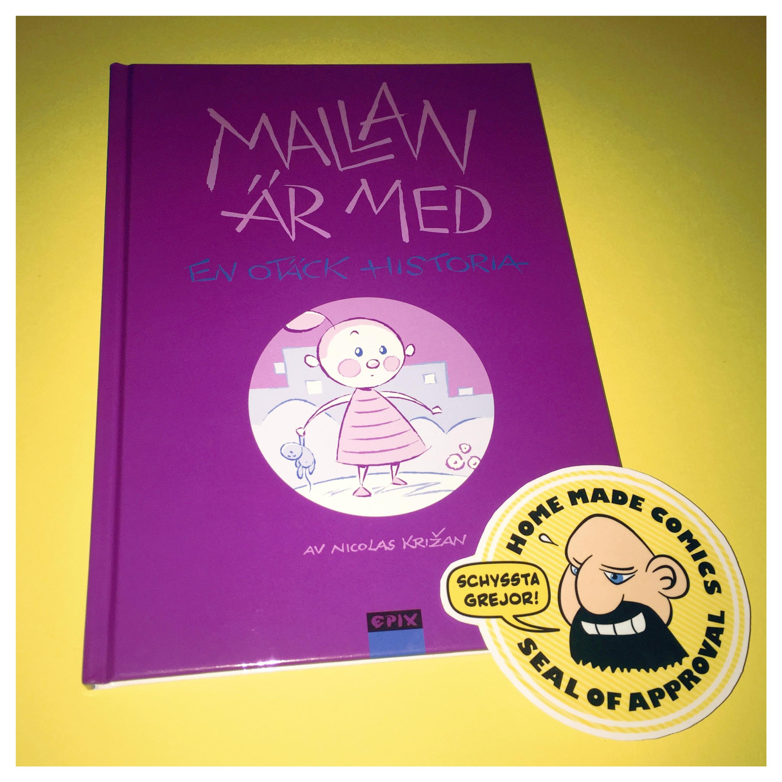 Home Made Comics Seal of Approval #125 Mallan är med av Nicolas Križan utgiven av Epix 2016.