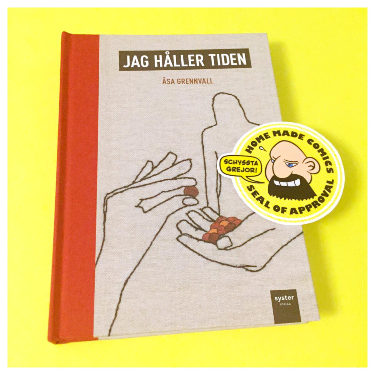 Home Made Comics Seal of Approval #160. Jag håller tiden av Åsa Grennvall utgiven av Syster förlag 2016.