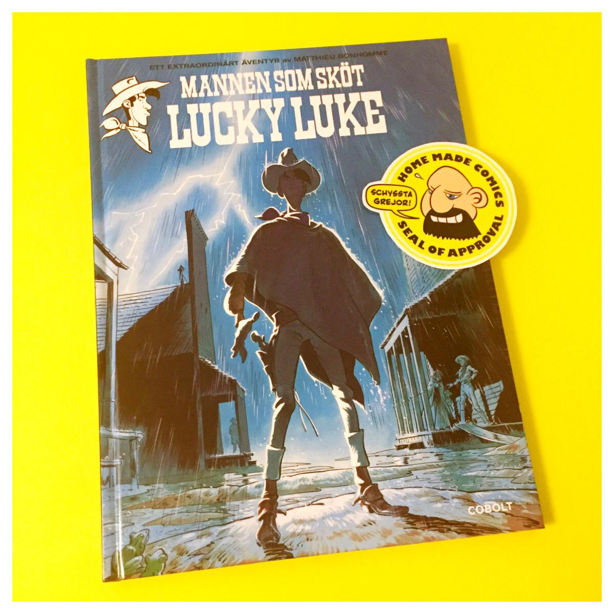 Home Made Comics Seal of Approval #165. Mannen som sköt Lucky Luke av Matthieu Bonhomme utgiven av Cobolt 2016.