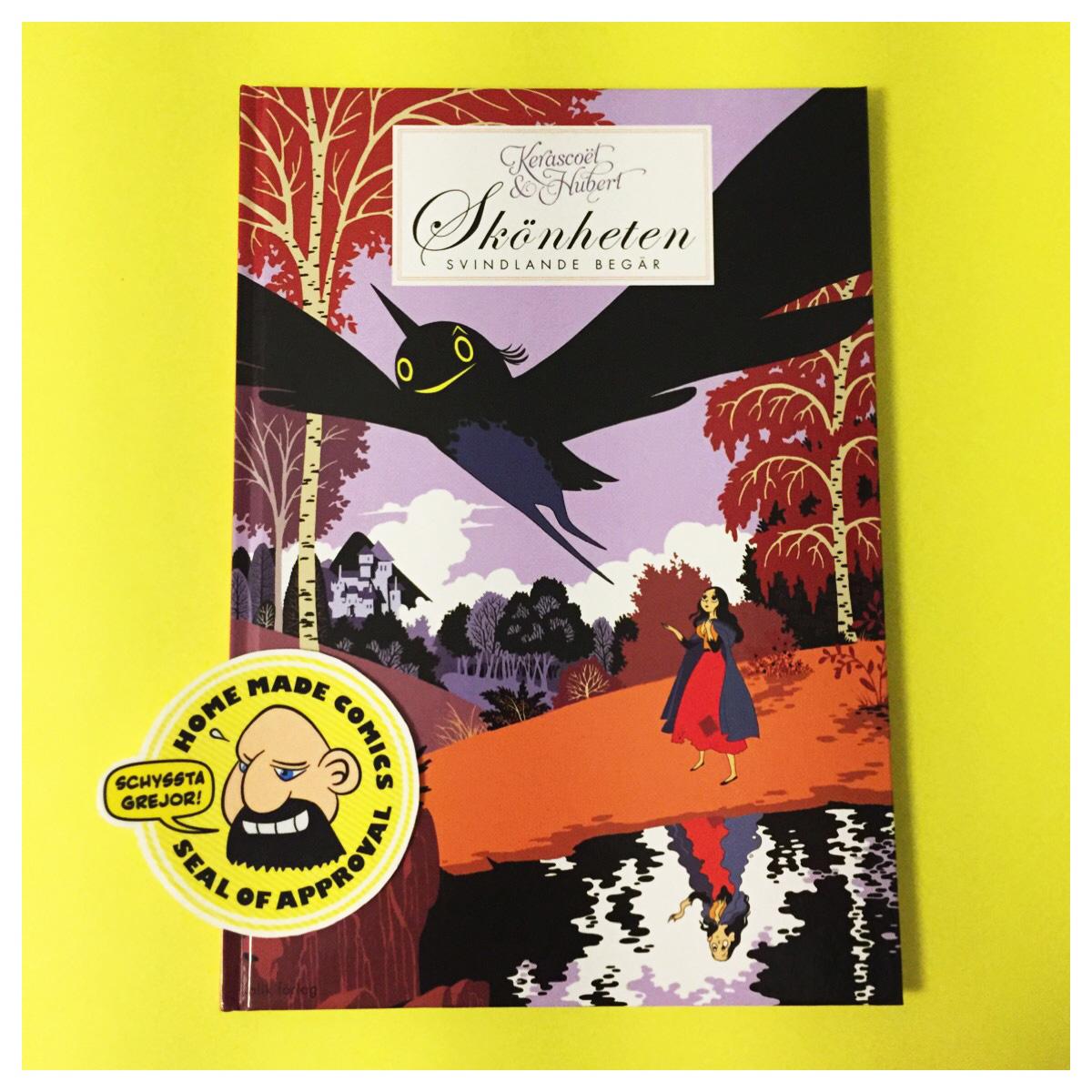Home Made Comics Seal of Approval #173. Skönheten Svindlande begär av Hubert och Kerascoët utgiven av Kolik 2012.